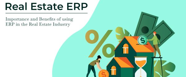 Importance and Benefits of using Bassam Infotech ERP for the Real Estate Industry | How to choose ERP software products | Elements of successful ERP implementation | Best Real Estate Erp Software | Erp for Real Estate Business | Erp software for Real Estate Company | Commercial Real Estate Erp