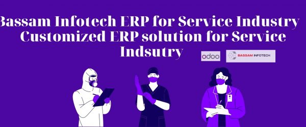 ERP for Service Industry | Customized ERP solution for Service Indsutry | odoo development company | Bassam Infotech Official Odoo Partner