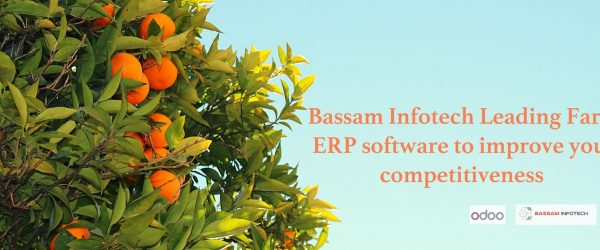 Bassam Infotech Leading Farm ERP software to improve your competitiveness | Improve the management of Agricultural Enterprises