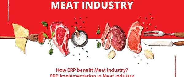 Custom Meat Processing Software   How ERP benefits Meat Industry   Best ERP Software for Meat Industry   ERP Implementation in Meat Processing Industry  implement meat processing ERP solution   meat processing software   meat processing ERP   meat processing ERP SOLUTION