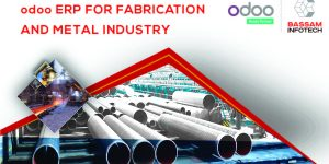 ERP for Metal Fabrication Industry | Manufacturing ERP | Metalworking ERP | Best ERP Software for Manufacturing | Odoo ERP