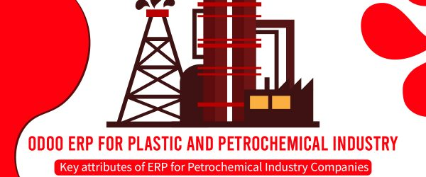 ERP for Plastic and Petrochemical Industry , ERP for plastic industry, Odoo ERP for plastic industry, ERP Software for Plastic and Rubber Industry, Plastics ERP Software for Plastics Manufacturers, Plastic ERP,Best Petrochemical Manufacturing ERP System,Petroleum ERP, Best Plastic Products Manufactures ERP Software, Plastic ERP Software , Manufacturing ERP Software, ERP for Plastic Products Manufacturers
