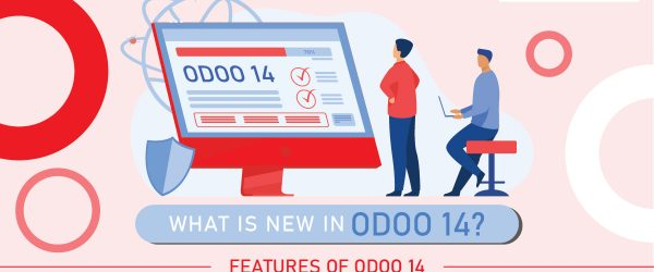 What is new in Odoo 14 | Features of Odoo 14 | Odoo ERP | Odoo 14