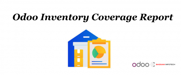 ERP assistance to Small Business with Odoo Inventory Coverage Report