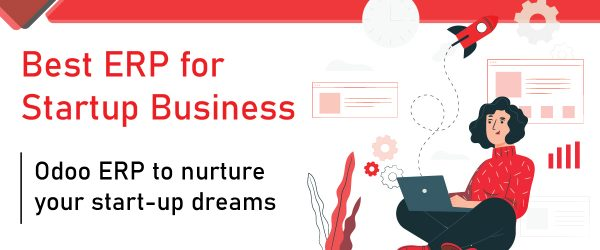 Best ERP for Startups Business | Odoo ERP | top erps | best erp | affordable erp | startup erp software | Complete Guide to ERP for Startups | ERP FOR SMALL BUSINESS | erp for medium business | Best Odoo ERP to Thrive Startups Business | Top ERP Company | Affordable ERP for Startup business | How can an ERP help Startups? | Why Odoo