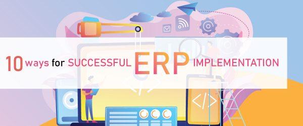 erp implementation steps | erp implementation process | steps for successful erp implementation | successful erp implementation steps | erp implementation | the most important step of erp implementation is |