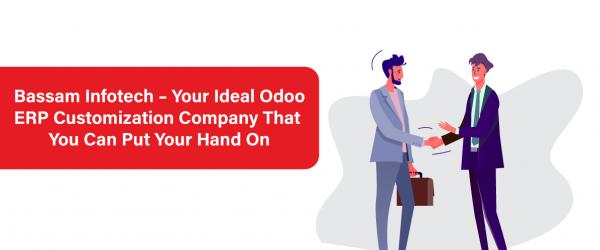 What is Odoo Customization? | Bassam Infotech Your Ideal Odoo ERP Customization Company | Odoo Customization | Odoo ERP | Bassam Infotech Official Odoo Partner