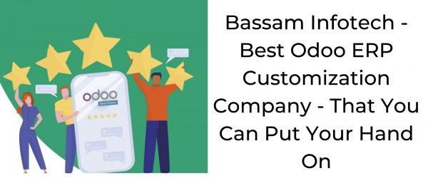 Bassam Infotech Your Ideal Odoo ERP Customization Company | Odoo Customization | Odoo ERP | Bassam Infotech Official Odoo Partner