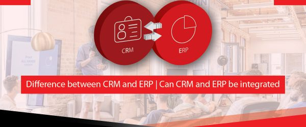 CRM and ERP - Customer Relationship Management and Enterprise Resource Planning | Difference between CRM and ERP | Can CRM and ERP be integrated | Key features of Odoo CRM and Odoo ERP |  Select the Best Software for your business | crm software | crm system | sales crm | crm is | sales crm software