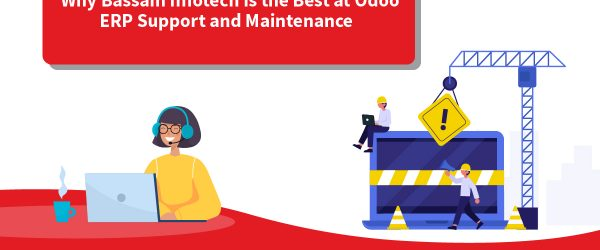 Why Bassam Infotech is the Best at Odoo ERP Support and Maintenance? | Best Odoo Support Service Provider | Odoo ERP Support & Maintenance