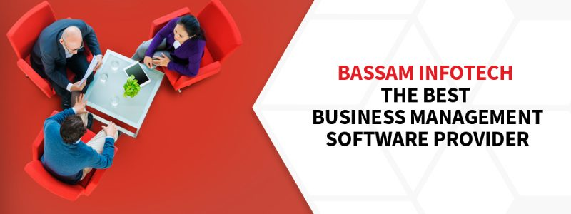 Bassam Infotech, the Best business management software provider | What is business management software? | Key benefits of business management software | best business management software | bpm software | company management software