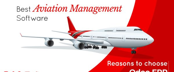 Odoo ERP for Aviation Industry   Need of ERP for Aviation Industry   Reasons to choose Odoo ERP