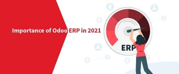 Importance of Odoo ERP in 2021 | affordable odoo services | odoo service