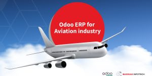 Odoo ERP for Aviation Industry | Need of ERP for Aviation Industry | Reasons to choose Odoo ERP