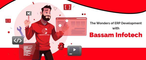 The Wonders of ERP Development with Bassam Infotech | Odoo Partner | erp development