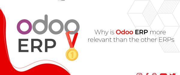 Why is Odoo ERP More Relevant than the Other ERPs ? | Why is Odoo better than other ERP solutions ? Odoo erp implementation India UAE India, Dubai, Saudi Arabia, Europe, and Africa