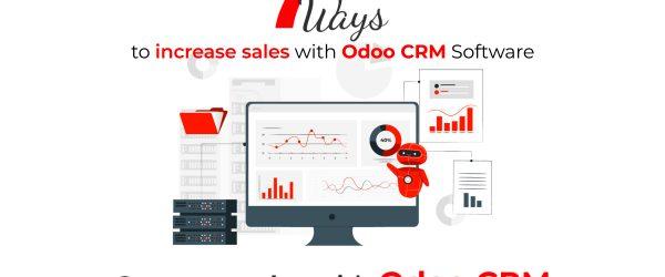 7 ways to Increase Sales with Odoo CRM | Generate Sales With Odoo CRM Software | Bassam Infotech Official Odoo Partner In UAE and Saudi Arabia