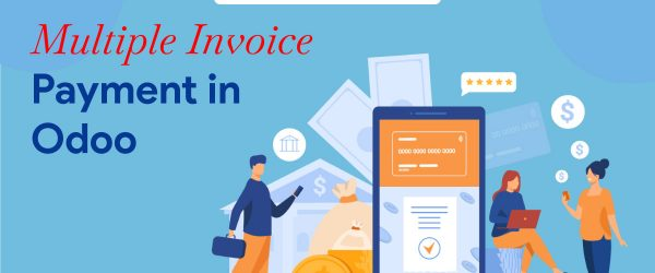 Multiple Invoice Payment in Odoo | Odoo Multiple Invoice Payment App
